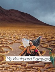My Backyard Barnyard by Liam Kennedy